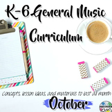 Elementary General Music Curriculum (K-6): October