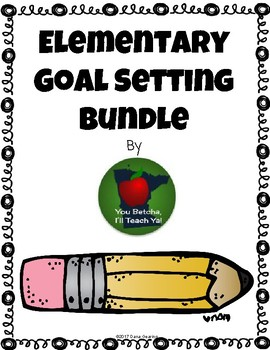 Elementary Goal Setting Bundle