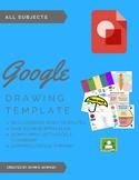 Elementary Google Drawing Templates