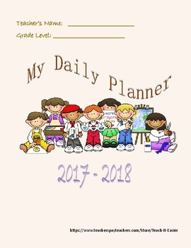 Elementary Grades K-6 Daily Planner 2017-2018