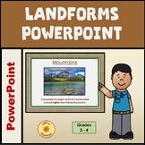 Elementary Grades Landforms PowerPoint