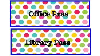 Hall Passes Colorful Polka Dot Theme