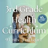 Elementary Health Curriculum Made Easy!: Full Year 3rd Gra