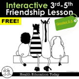 Interactive Lesson FREE!: Friendship Activity Lesson for 3rd-5th Grade