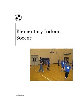 Elementary Indoor Soccer Unit