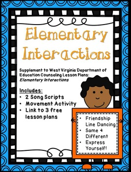 Elementary Interactions: Supplement for WV Counseling Curriculum