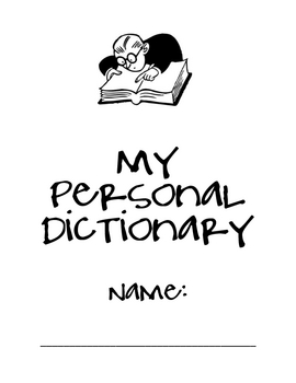 Personal Dictionary (Personal Word Wall) for Elementary/ Intermediate Grades