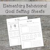 Elementary Level Behavioral Goal Setting Sheets