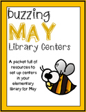 Elementary Library Centers Buzzing May themed Centers