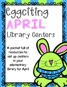 Elementary Library Centers Eggciting April themed center