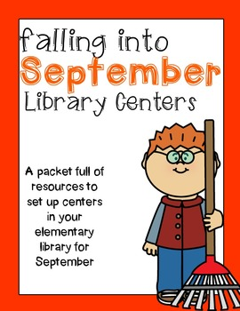 Elementary Library Centers September Theme