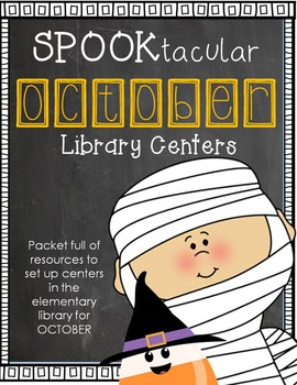 Elementary Library Centers Spooktacular October Themed