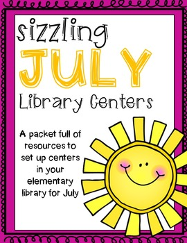 Elementary Library Centers Steamy July themed centers