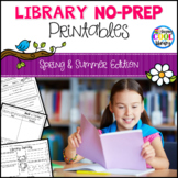 Elementary Library No Prep Printables - Spring/Summer