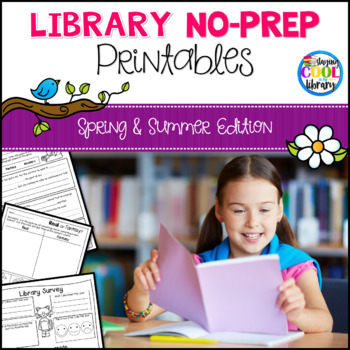 Library No Prep Printables - Spring/Summer