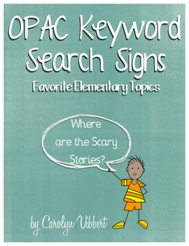 Elementary Library OPAC Search Signs