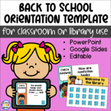 Back to School Orientation Template - Library or Classroom - Digital & Editable