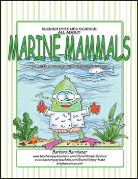 Elementary Life Science: All about Marine Mammals