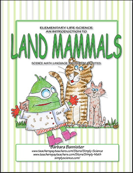 Elementary Life Science: An Introduction to Land Mammals