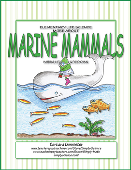 Elementary Life Science: More about Marine Mammals