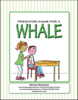Elementary Life Science: Predator Game for Whales