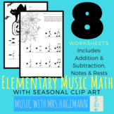 Elementary MUSIC MATH with SEASONAL Clip Art 8 Worksheets