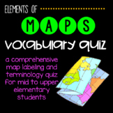 Elementary Maps: Vocabulary Quiz
