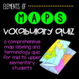 Elementary Maps: Vocabulary Quiz