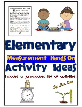 Elementary Measurement Hands-On Activity Ideas