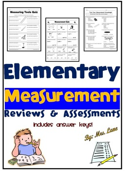 Elementary Measurement Reviews and Assessments
