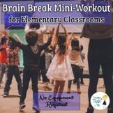 Elementary Mini-Workout Brain Break Activity