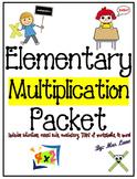 Elementary Multiplication Packet (SUPER JAM-PACKED!)