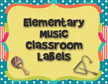 Elementary Music Classroom Instrument and Supply Labels