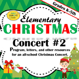 Elementary Music Christmas Concert #2: Program, letters, lyrics, and more!