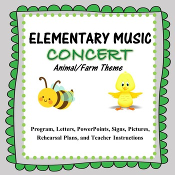 Elementary Music Program: Farm and Animal Theme