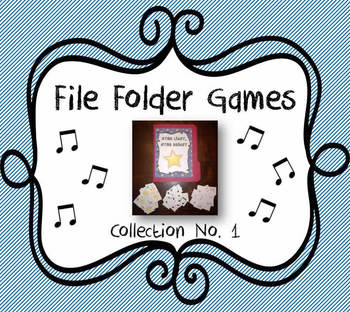 Elementary Music File Folder Games: Collection No. 1
