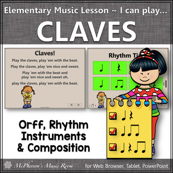 Elementary Music I can play the…Claves: Orff, Rhythm, Inst