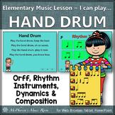 Elementary Music Lesson ~ Hand Drum: Orff, Rhythm, Instruments & Composition