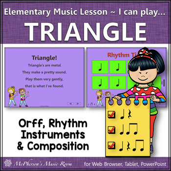 Elementary Music I can play the…Triangle: Orff, Rhythm, In