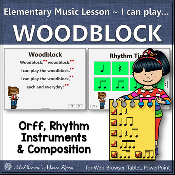 Elementary Music I can play the…Woodblock: Orff, Rhythm, Instruments & More