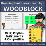Elementary Music Lesson ~ Woodblock: Orff, Rhythm, Instruments & Composition