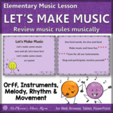 Music Rules! Back to School ~ Let's Make Music: Orff Rhythm Melody