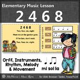 Elementary Music Lesson Orff Lesson ~ 2 4 6 8: Orff, Rhyth