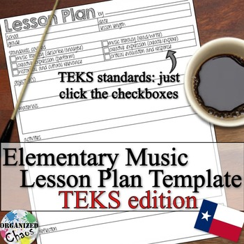 Elementary Music Lesson Plan Fillable Template: TEKS version