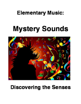 Elementary Music: Mystery Sound Game!
