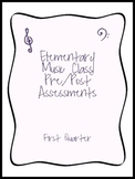 Elementary Music Standards Assessments - 1st Quarter