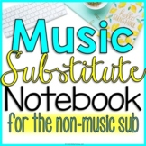 Elementary Music Sub Plans For The Non Music Substitute (The Original)