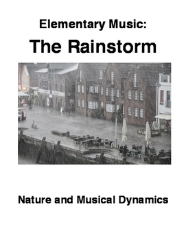 Elementary Music: The Rainstorm - Nature and Musical Dynamics
