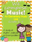 We Compose Music: An Elementary Music Unit