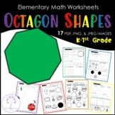 Elementary OCTAGON Shape Worksheets